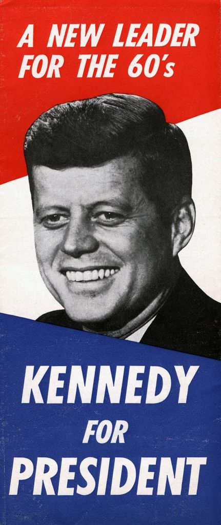 John F. Kennedy campaign poster, 1960. JFK Presidential Library and Museum.